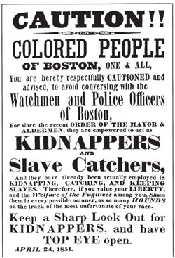 Boston's Vigilance Committee circulated thousands of copies of posters like this one when the Fugitive Slave Act was passed.