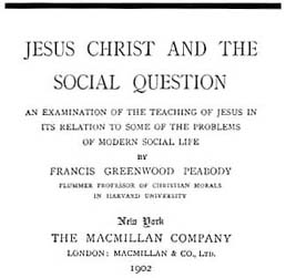 Jesus Christ and the Social Question (1900)
