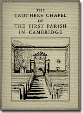 The Crothers Chapel of the First Parish Church in Cambridge