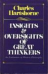 Hartshorne's Insights & Oversights